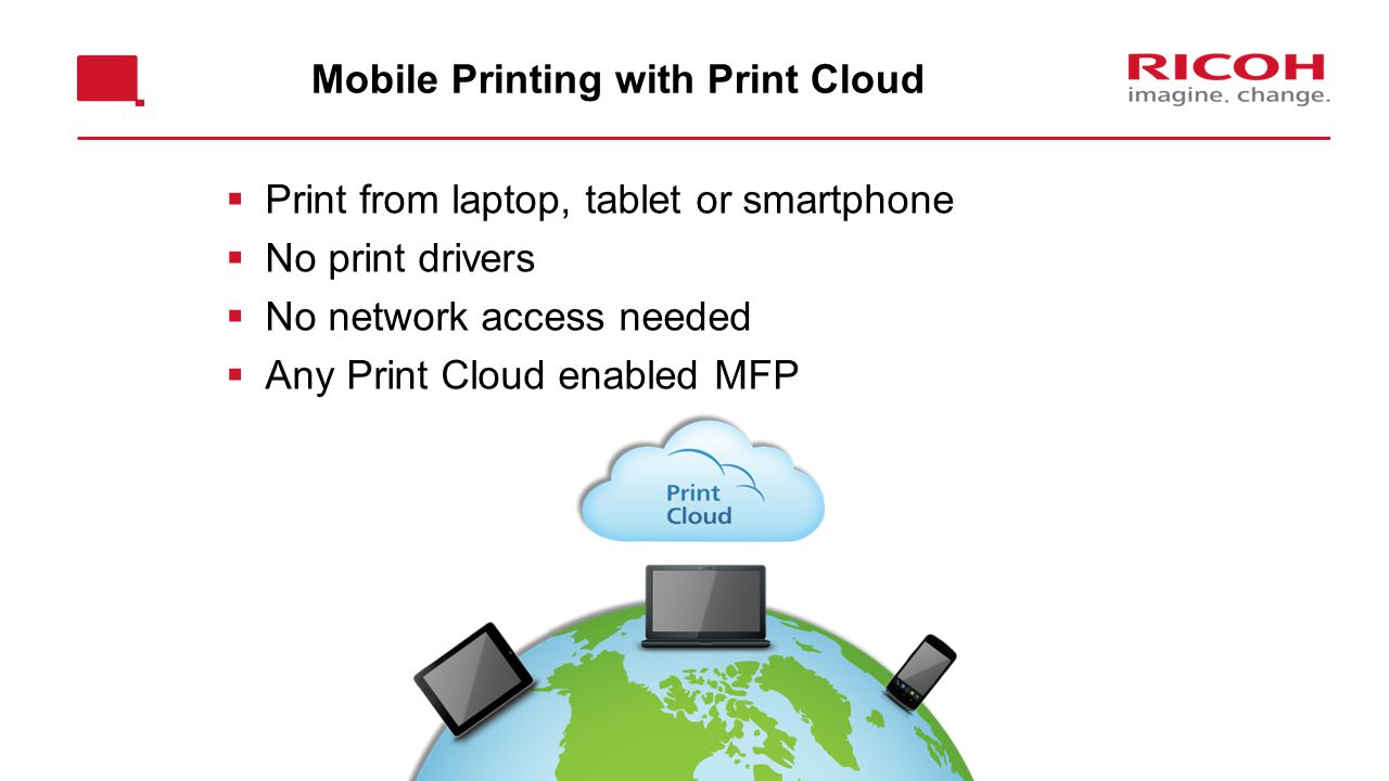 Mobile Printing with Print Cloud