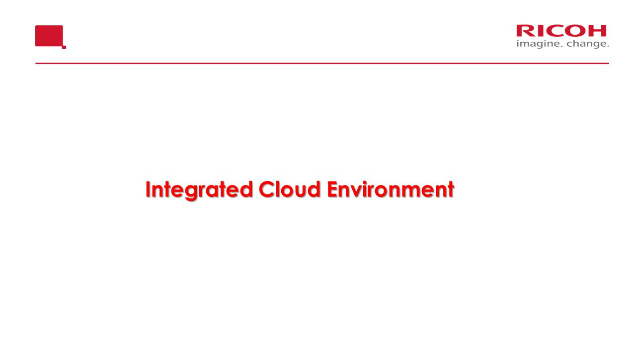 Integrated Cloud Environment