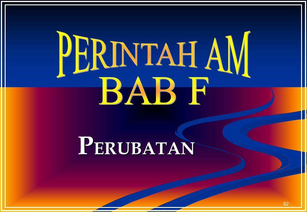 PERINTAH AM BAB F PERUBATAN
