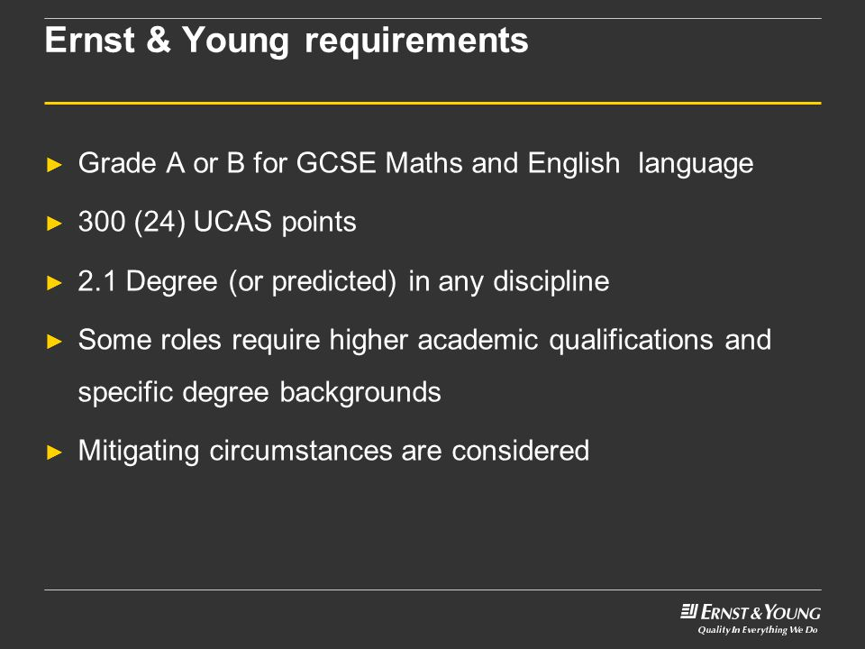 Ernst & Young requirements