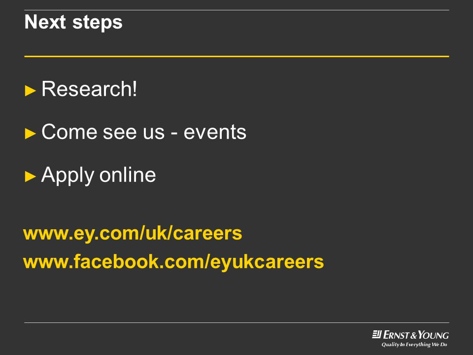 Research! Come see us - events Apply online Next steps