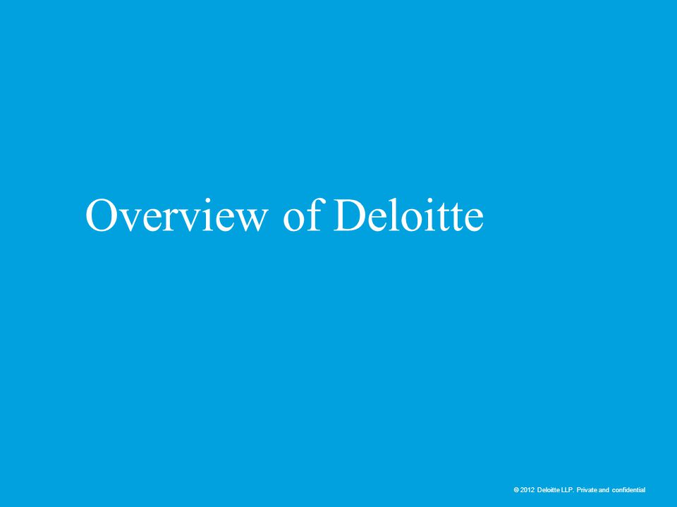 Overview of Deloitte