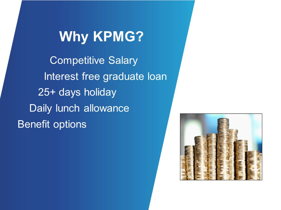 Why KPMG Competitive Salary Interest free graduate loan