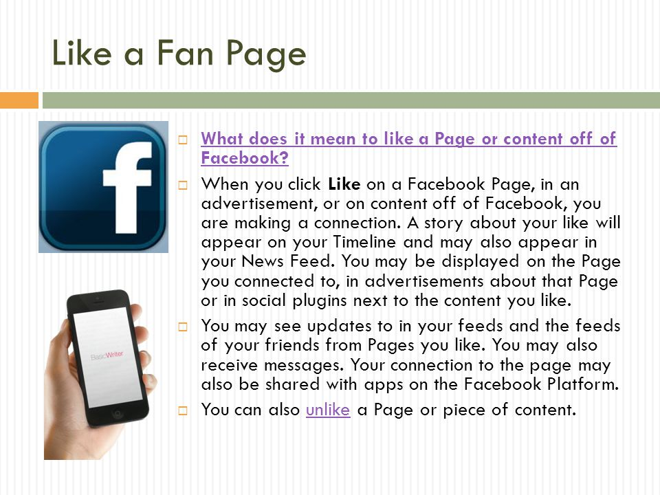 Like a Fan Page What does it mean to like a Page or content off of Facebook