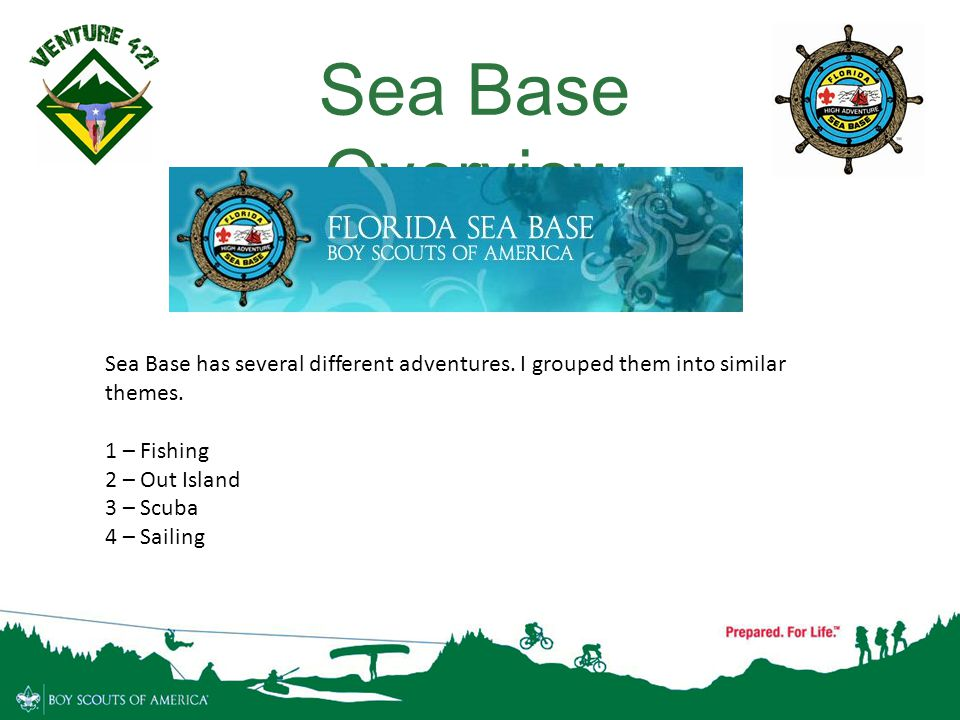 Sea Base Overview Sea Base has several different adventures. I grouped them into similar themes. 1 – Fishing.