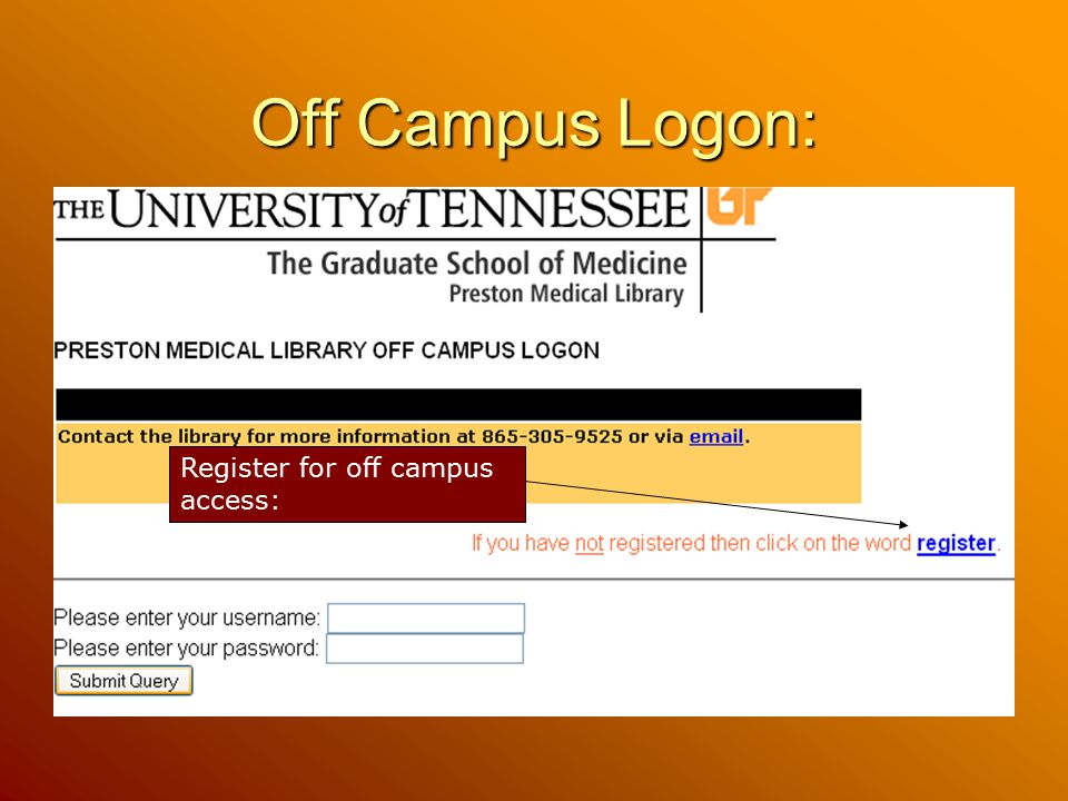 Off Campus Logon: Register for off campus access: