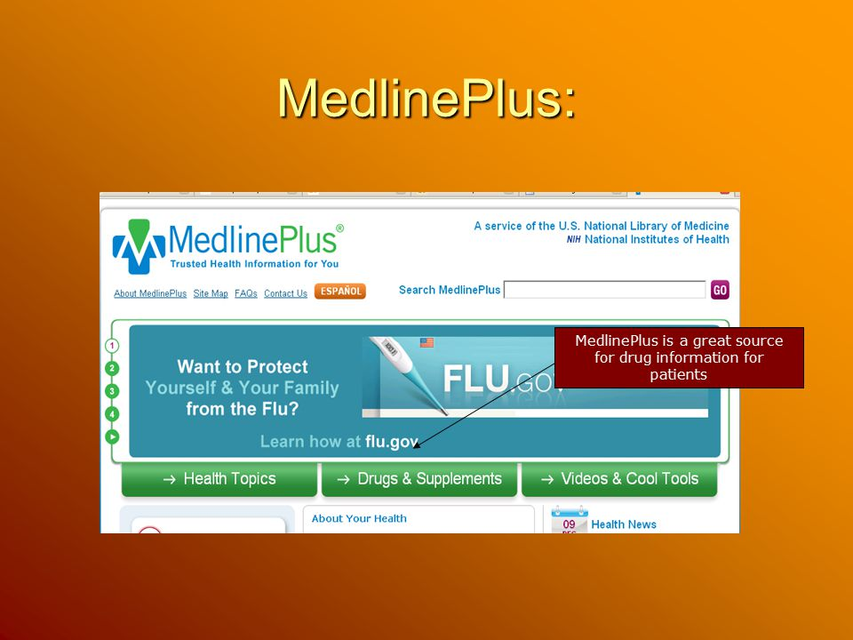 MedlinePlus is a great source for drug information for patients