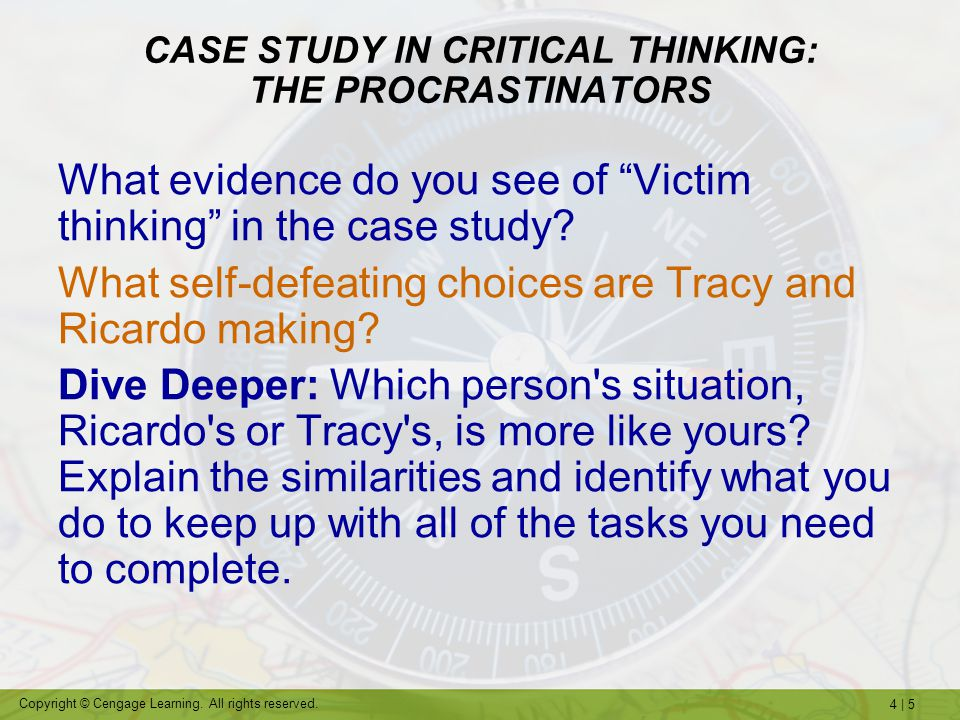 critical thinking case study The case method is a participatory, discussion-based way of learning where students gain skills in critical thinking, communication, and group dynamics it is a type of problem-based learning  often seen in the professional schools of medicine, law, and business, the case method is now used successfully in disciplines such as engineering.