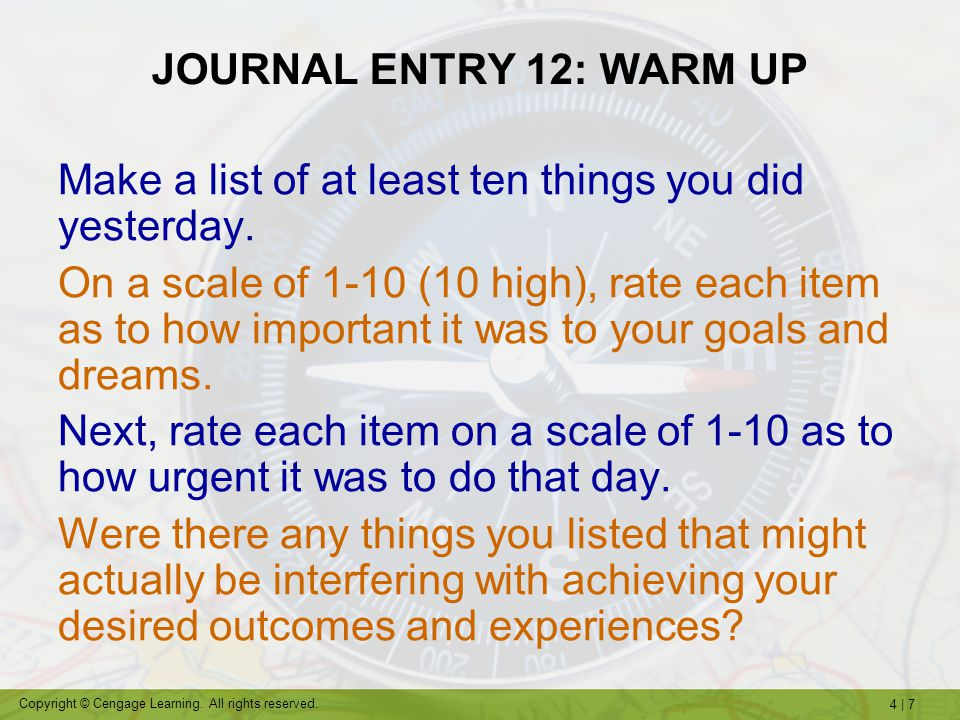 JOURNAL ENTRY 12: WARM UP Make a list of at least ten things you did yesterday.
