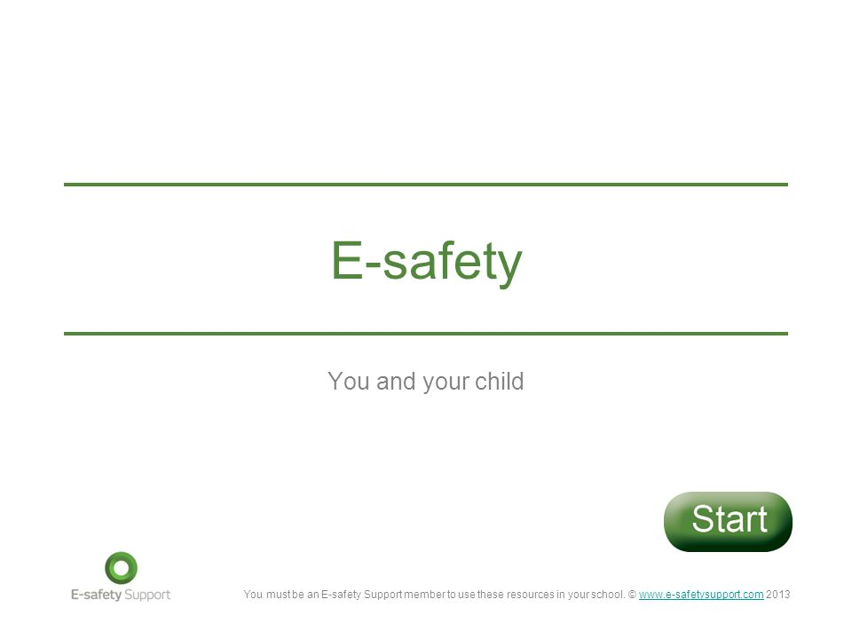 E-safety You and your child