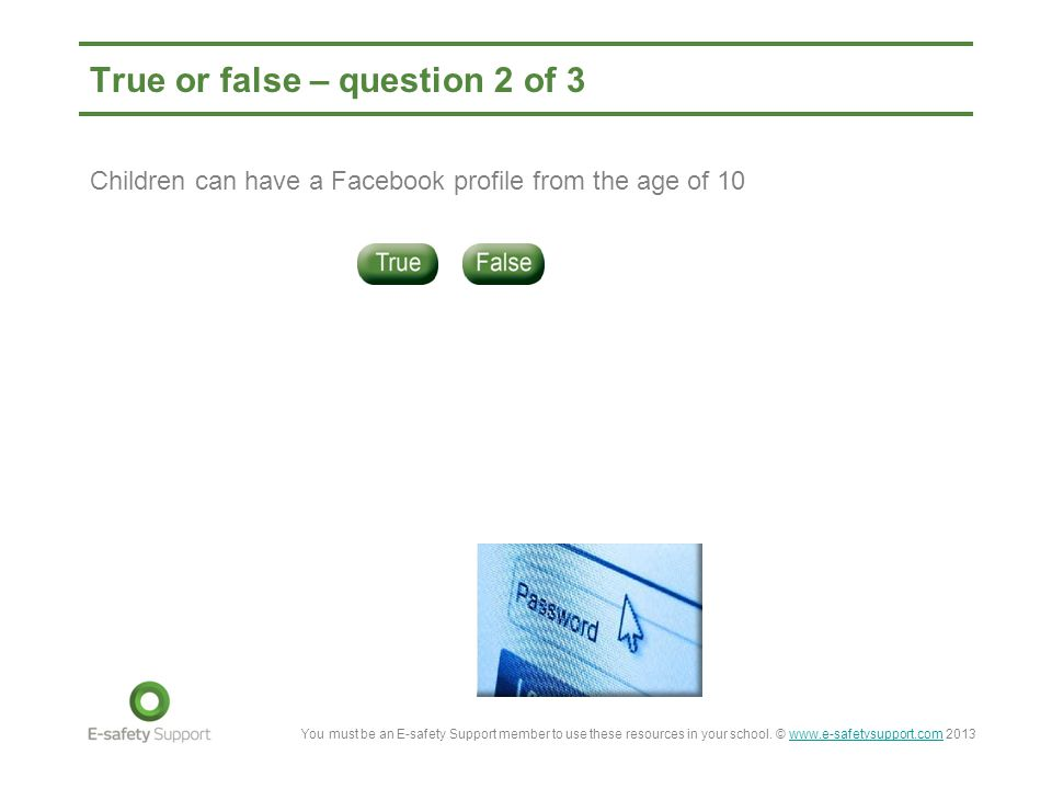 True or false – question 2 of 3