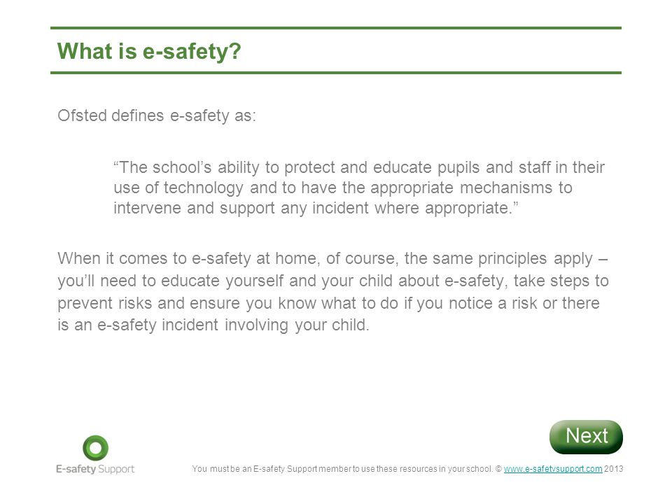 What is e-safety Ofsted defines e-safety as: