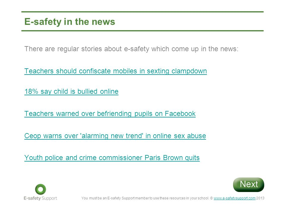 E-safety in the news There are regular stories about e-safety which come up in the news: Teachers should confiscate mobiles in sexting clampdown.