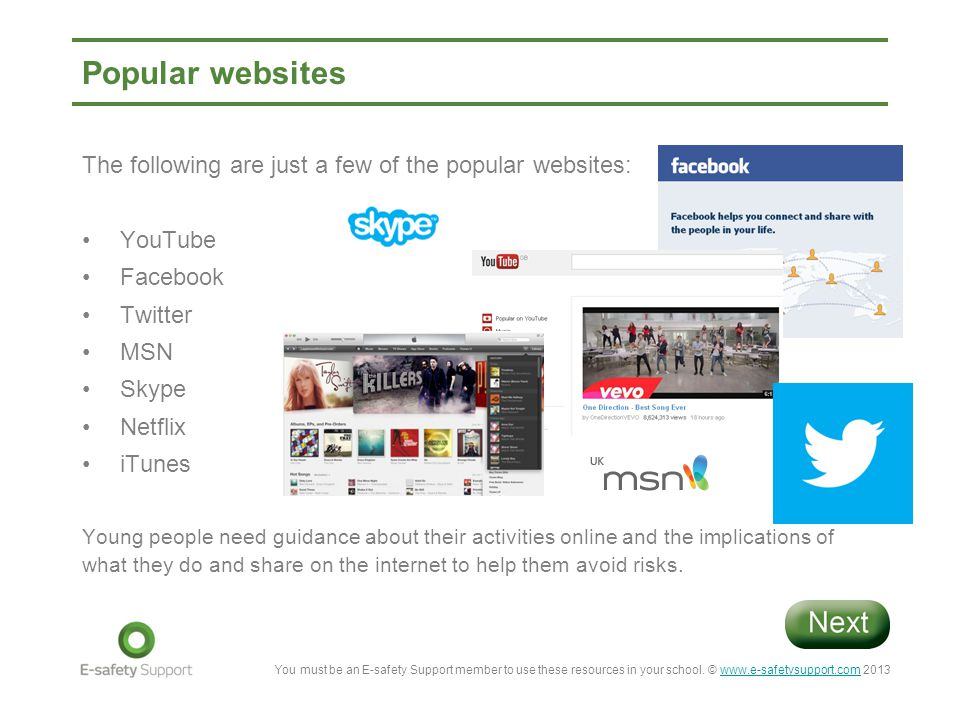 Popular websites The following are just a few of the popular websites: