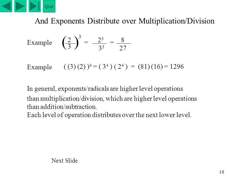And Exponents Distribute over Multiplication/Division