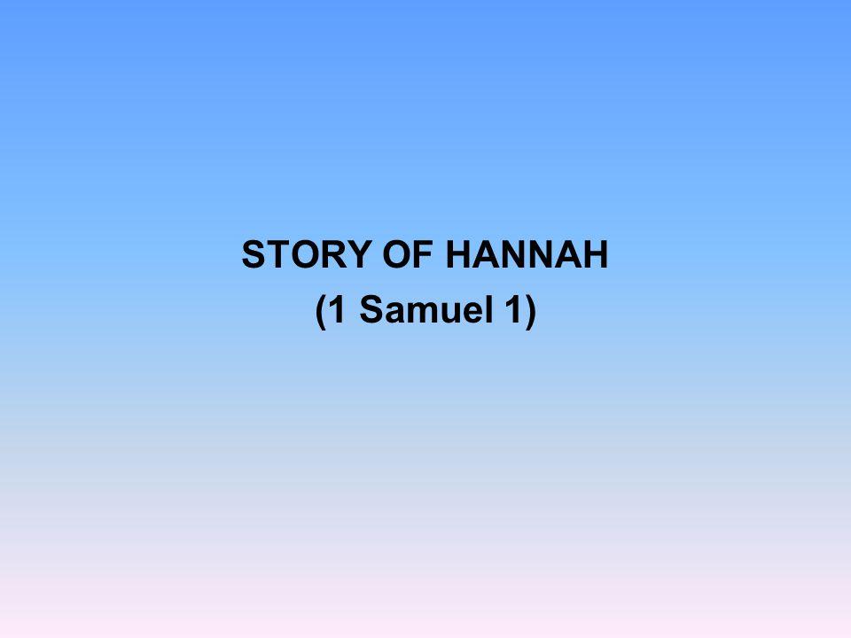 STORY OF HANNAH (1 Samuel 1)