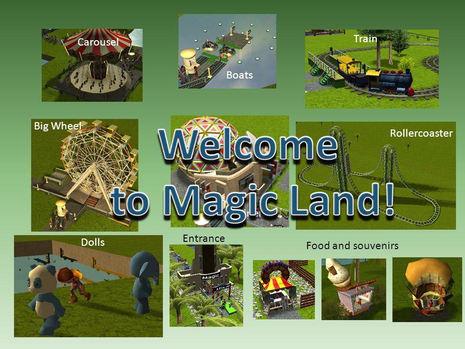 Welcome to Magic Land! Train Carousel Boats Big Wheel Rollercoaster