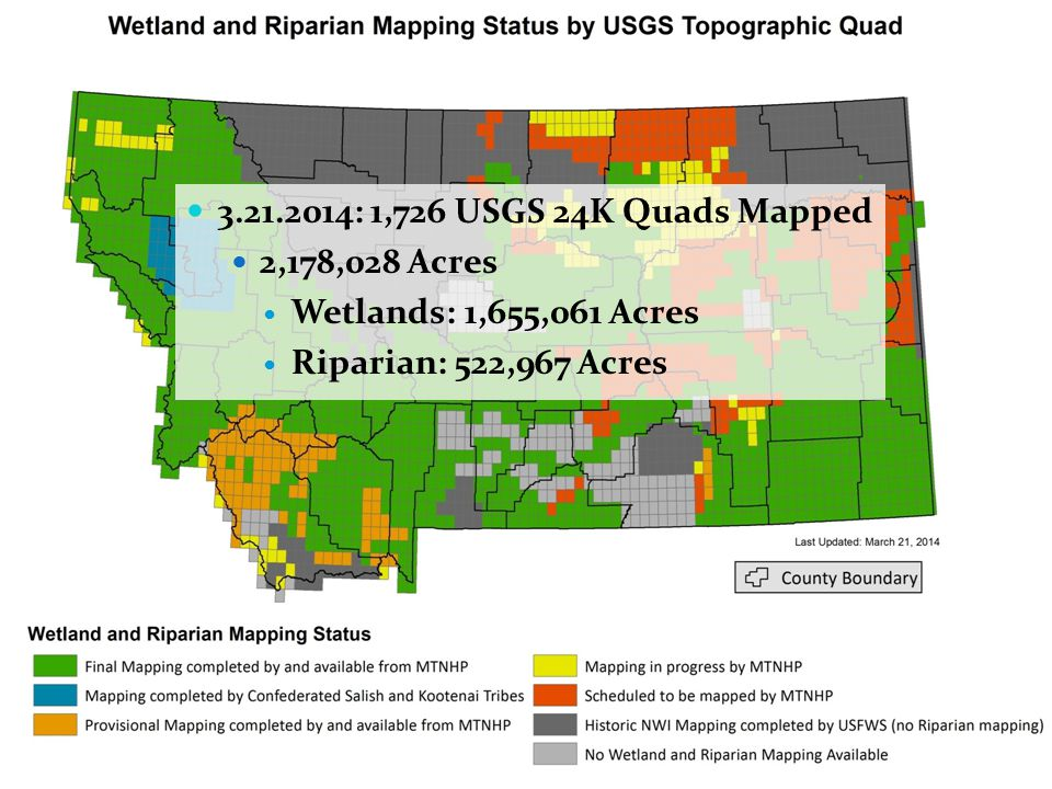 3.21.2014: 1,726 USGS 24K Quads Mapped 2,178,028 Acres