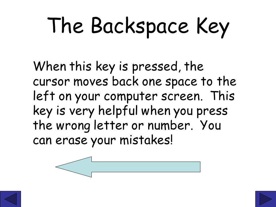 The Backspace Key