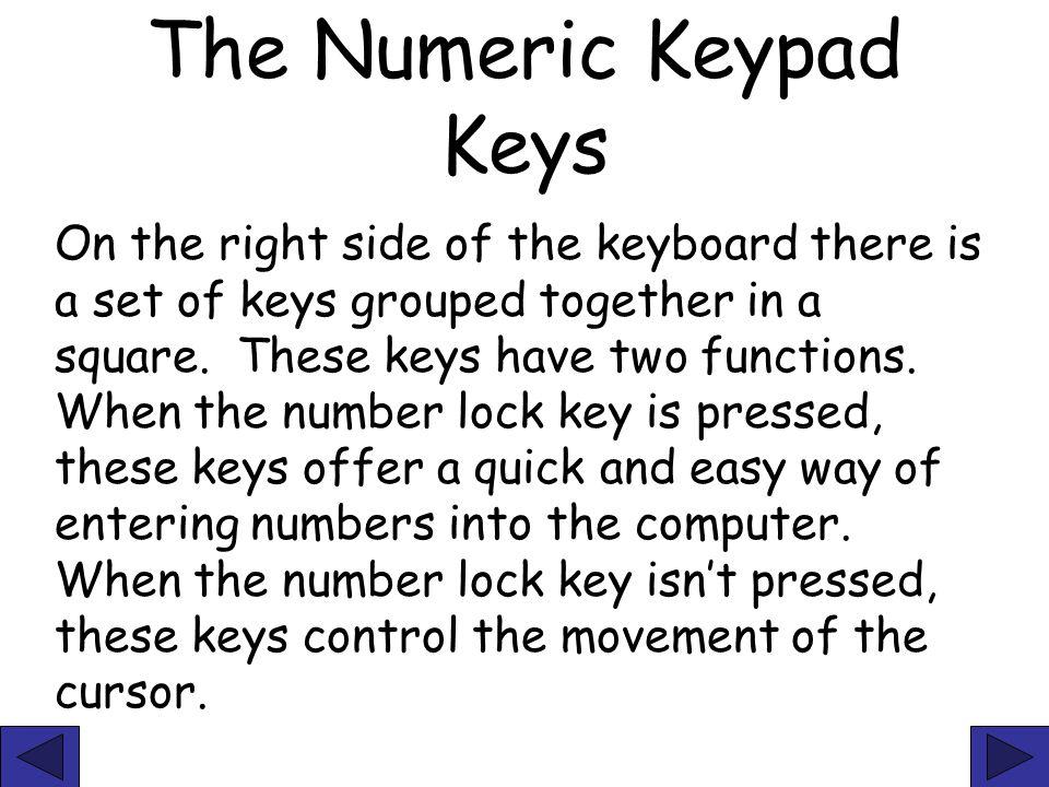 The Numeric Keypad Keys