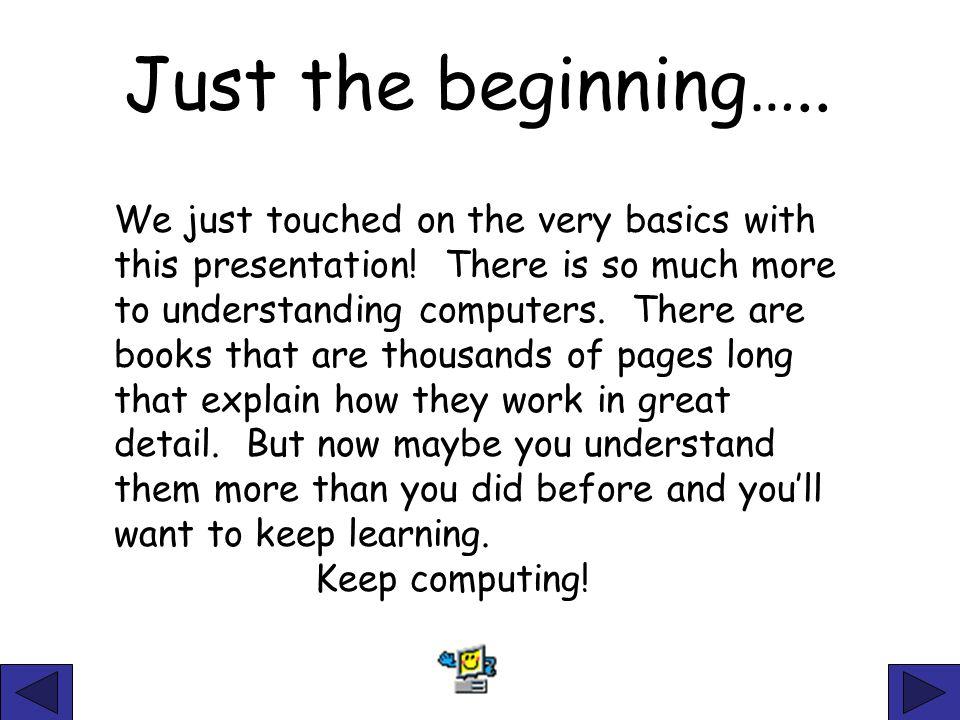 Just the beginning…..