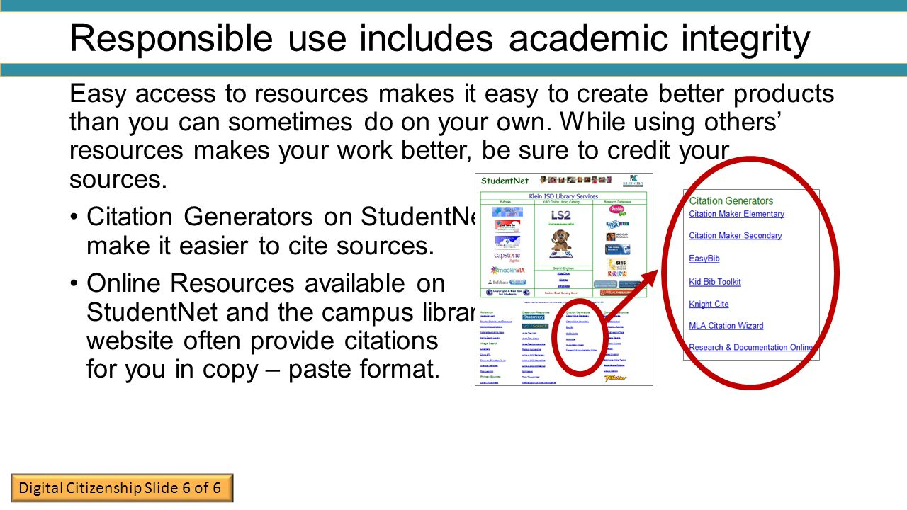 Responsible use includes academic integrity