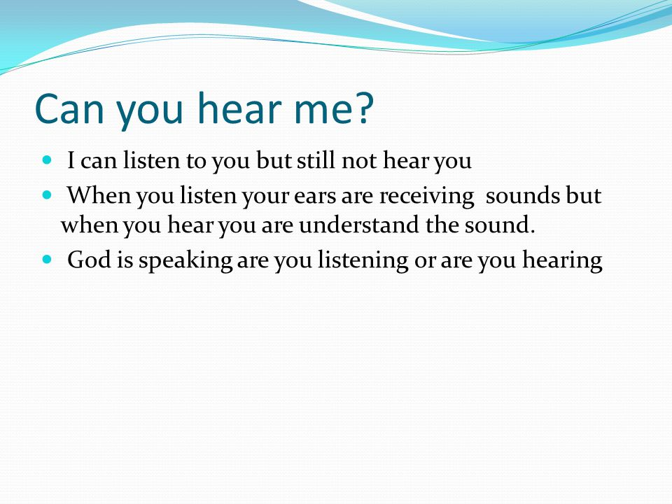 Can you hear me I can listen to you but still not hear you