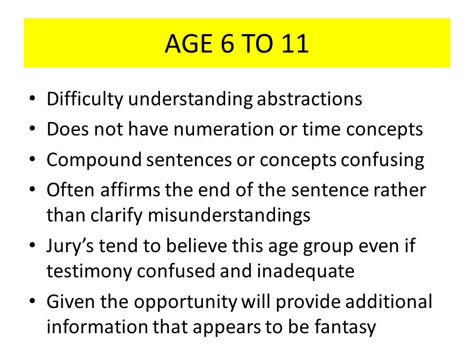 AGE 6 TO 11 Difficulty understanding abstractions