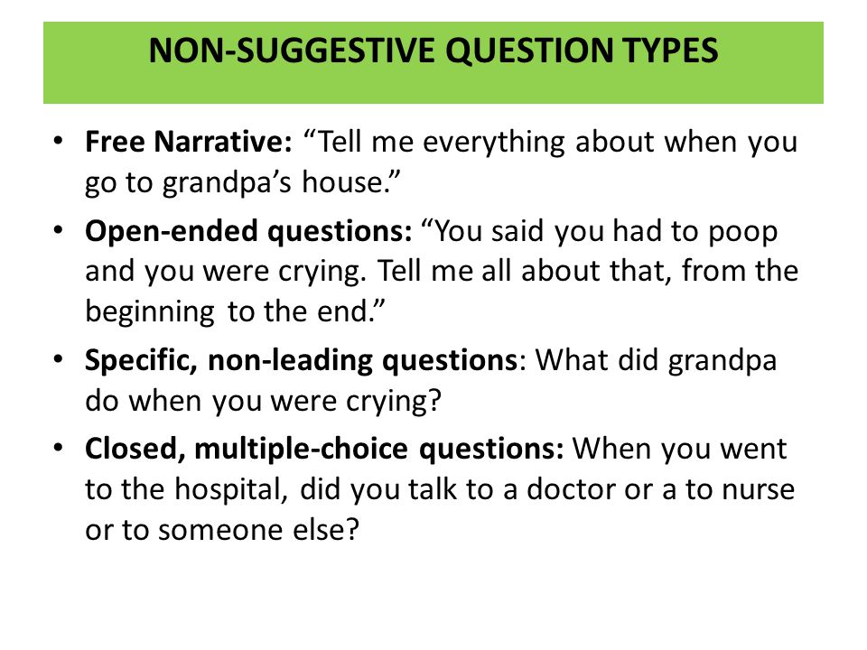 NON-SUGGESTIVE QUESTION TYPES