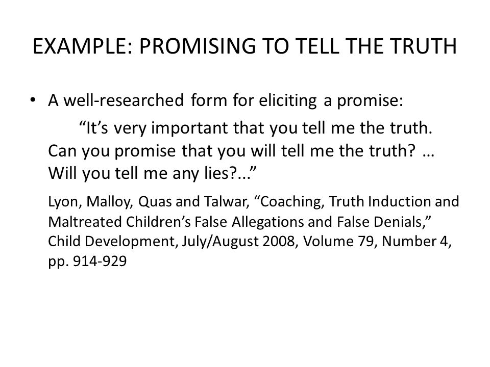 EXAMPLE: PROMISING TO TELL THE TRUTH