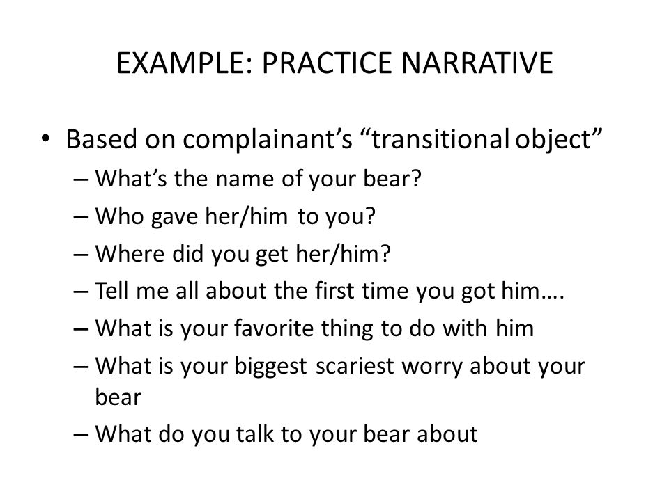 EXAMPLE: PRACTICE NARRATIVE