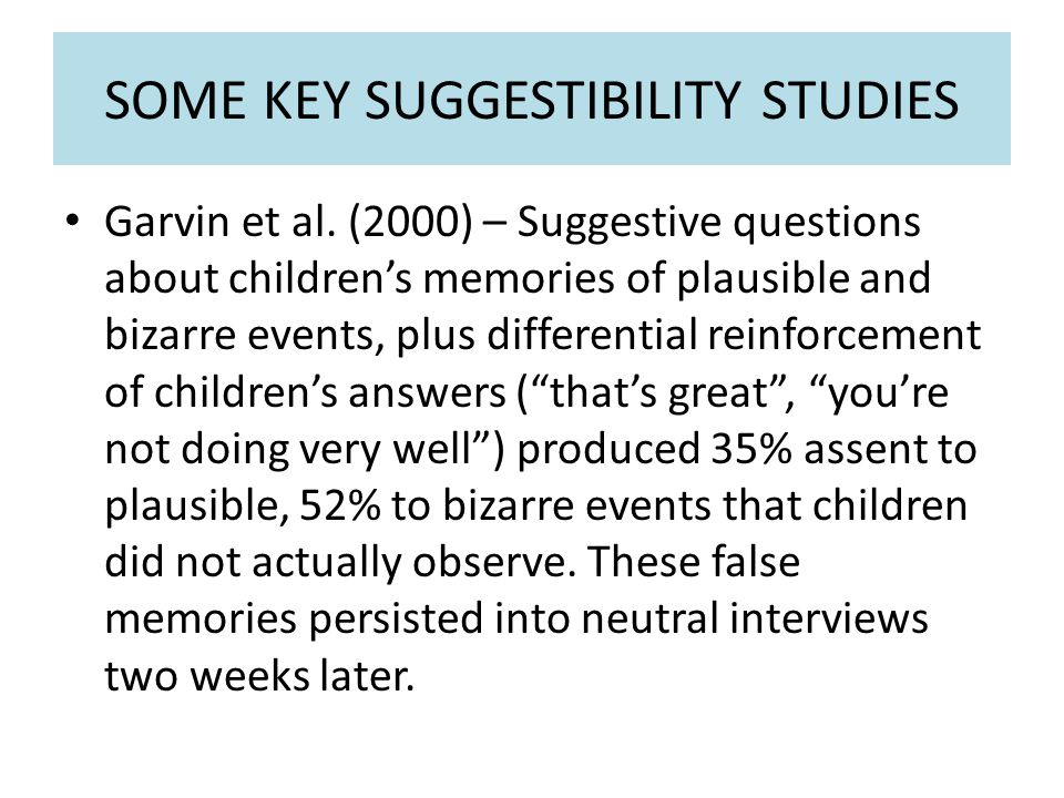 SOME KEY SUGGESTIBILITY STUDIES