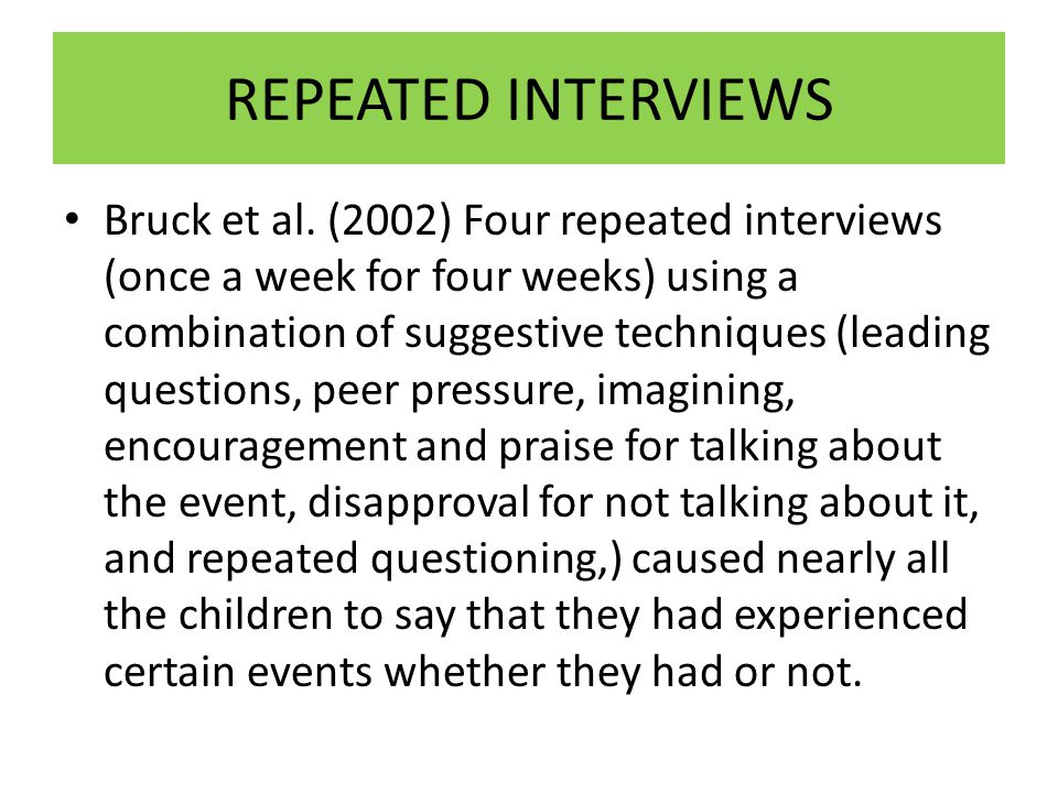 REPEATED INTERVIEWS
