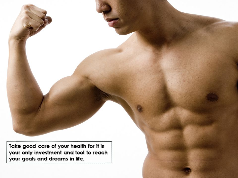 Take good care of your health for it is your only investment and tool to reach your goals and dreams in life.