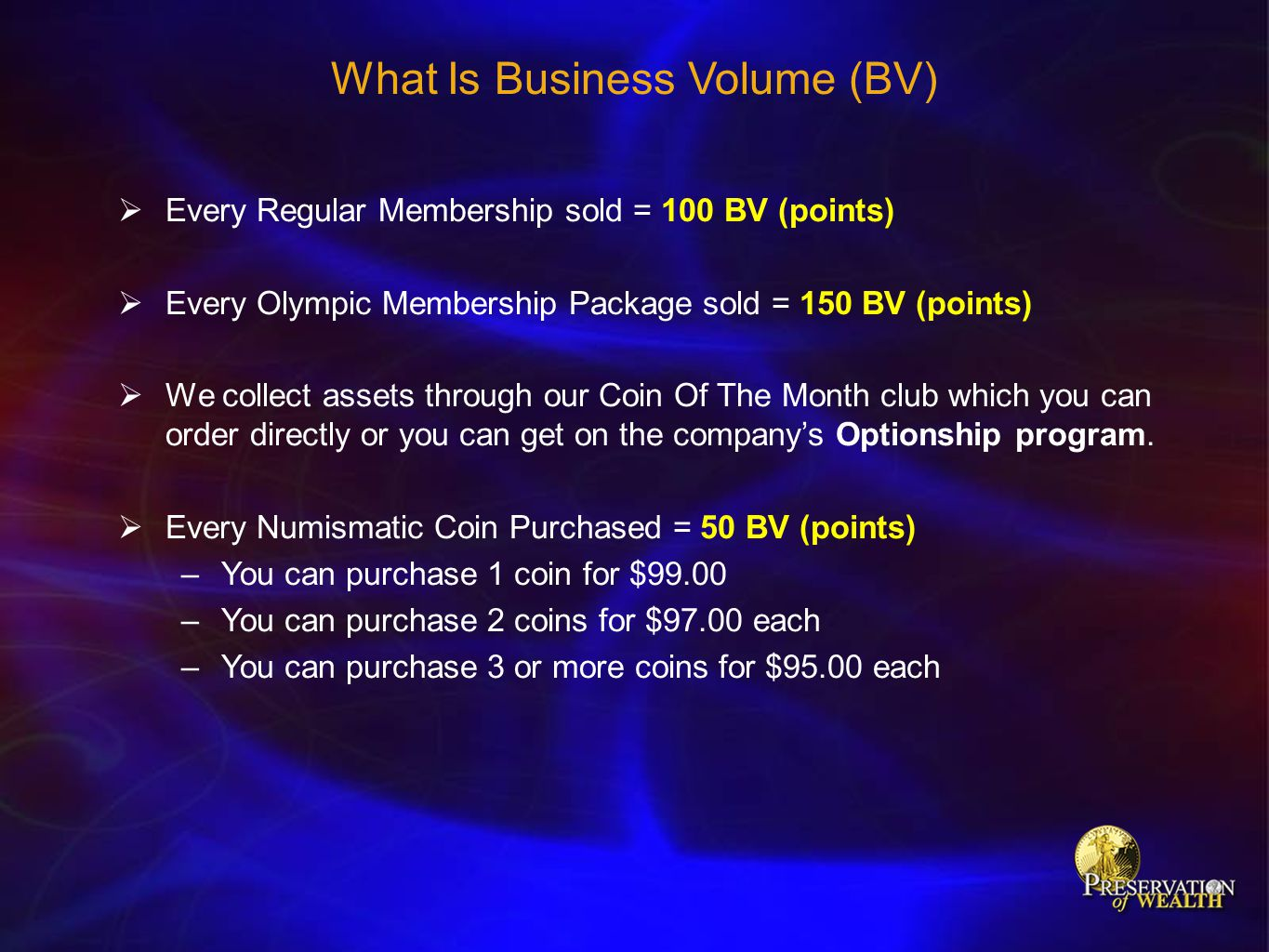 What Is Business Volume (BV)