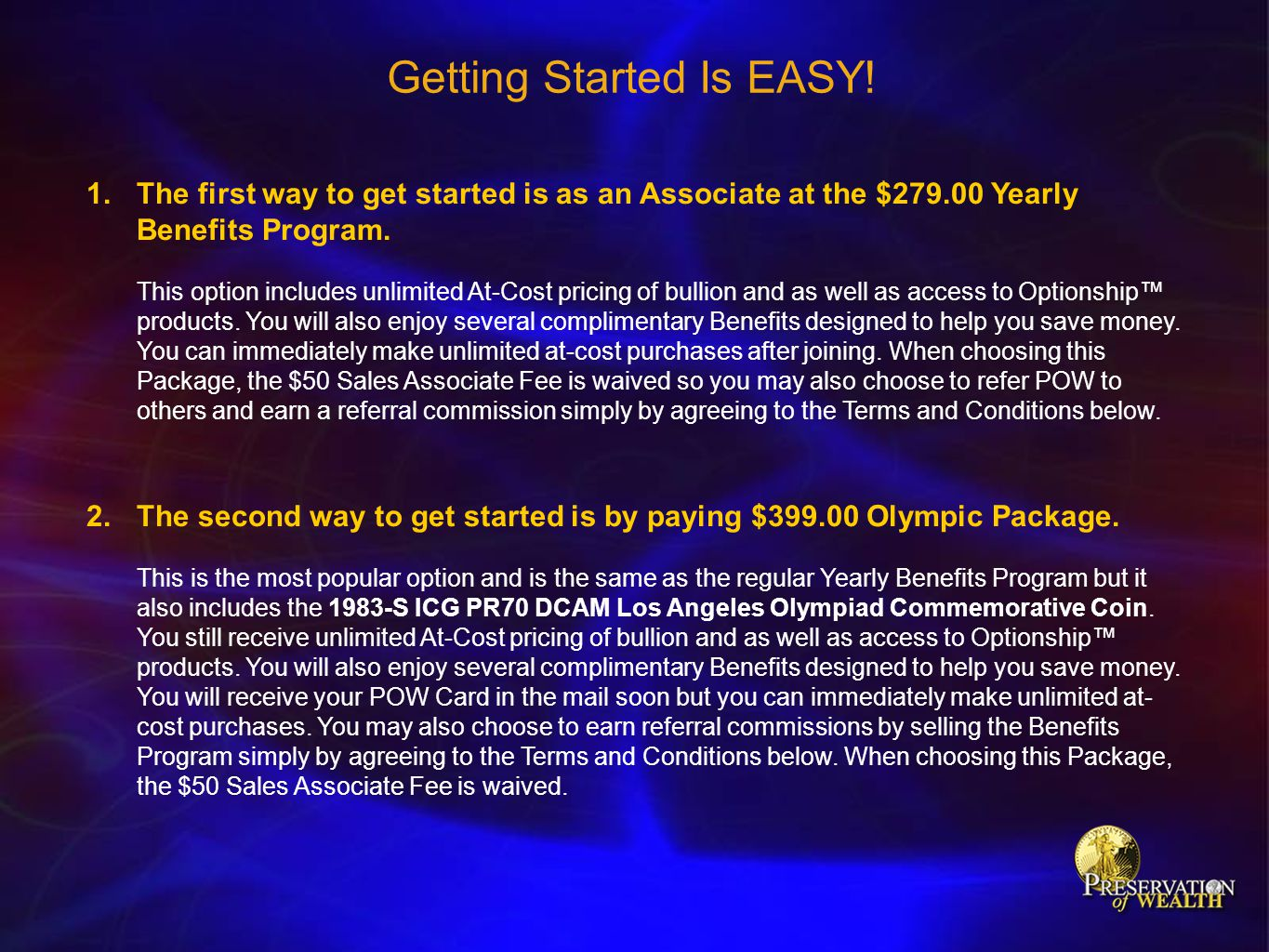 Getting Started Is EASY!