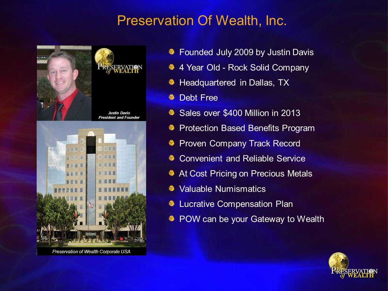 Preservation Of Wealth, Inc.