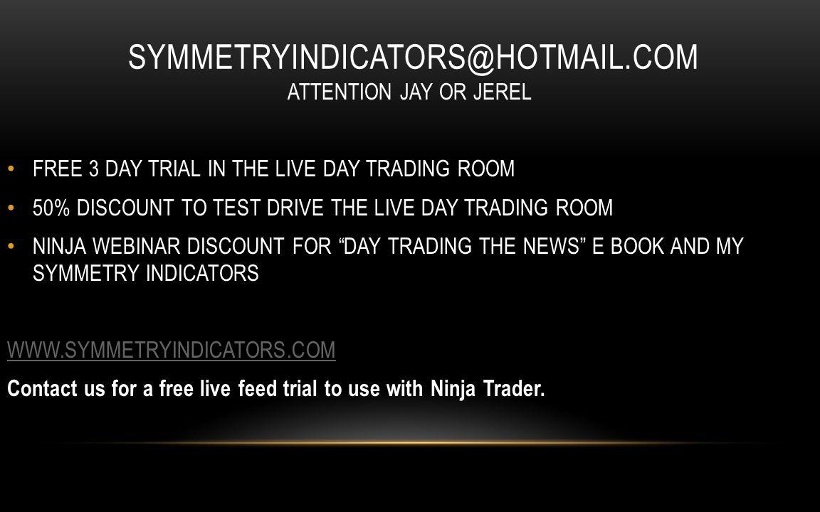 symmetryindicators@hotmail.com ATTENTION JAY OR JEREL
