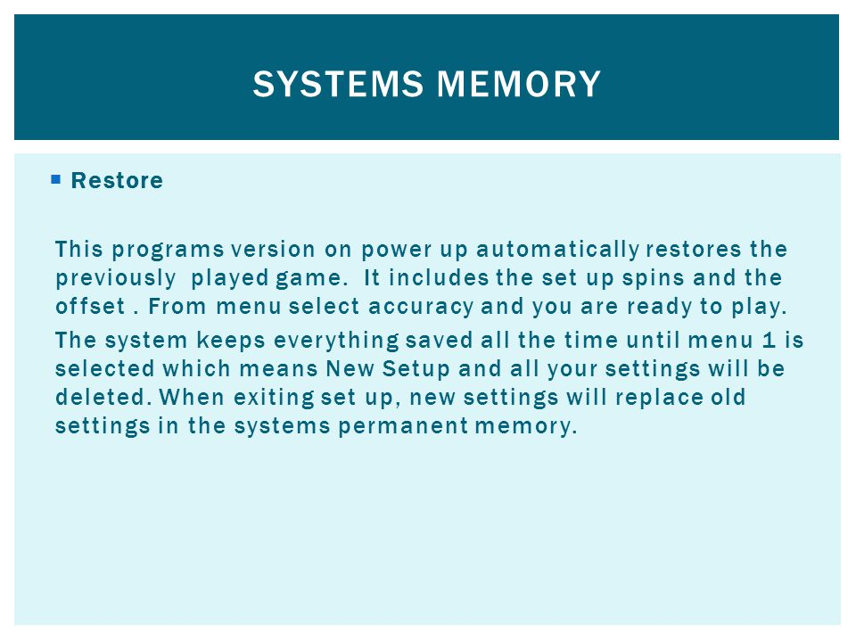 Systems memory Restore
