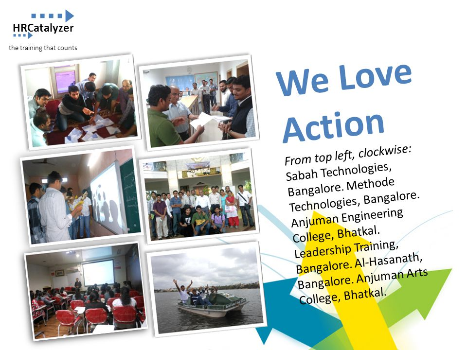 HRCatalyzer the training that counts. We Love Action.