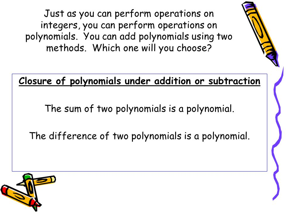 Closure of polynomials under addition or subtraction