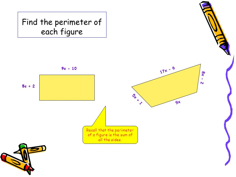 Find the perimeter of each figure