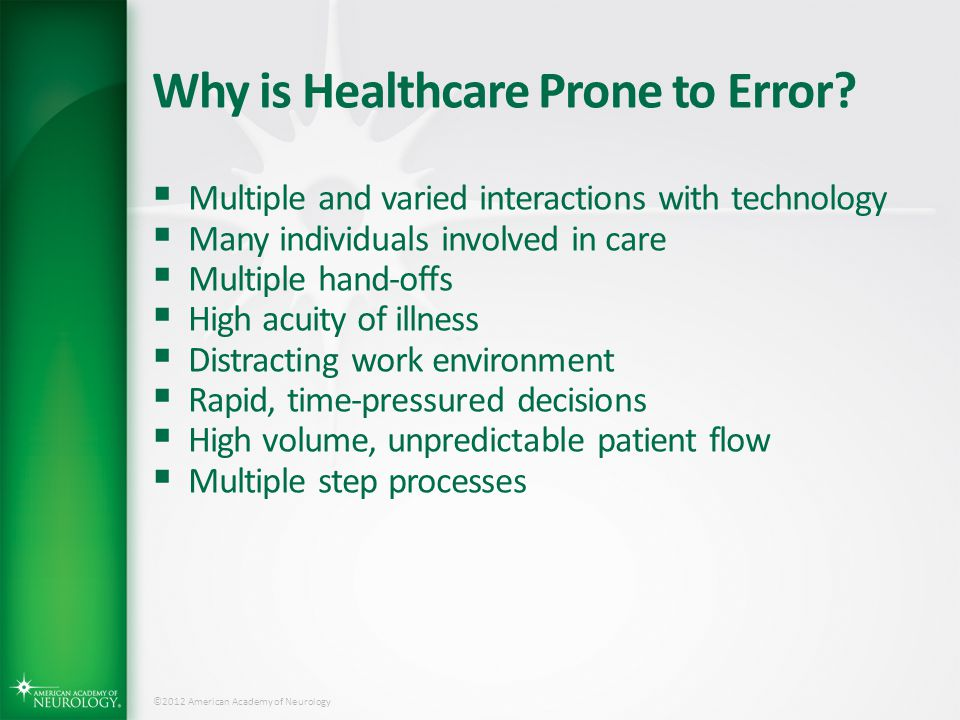 Why is Healthcare Prone to Error