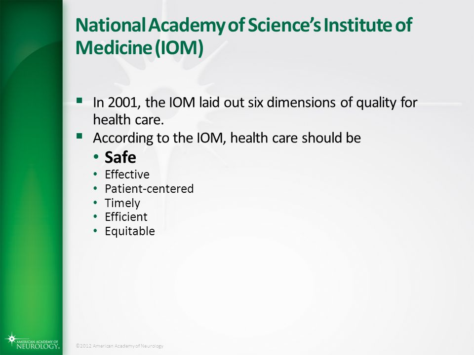 National Academy of Science's Institute of Medicine (IOM)