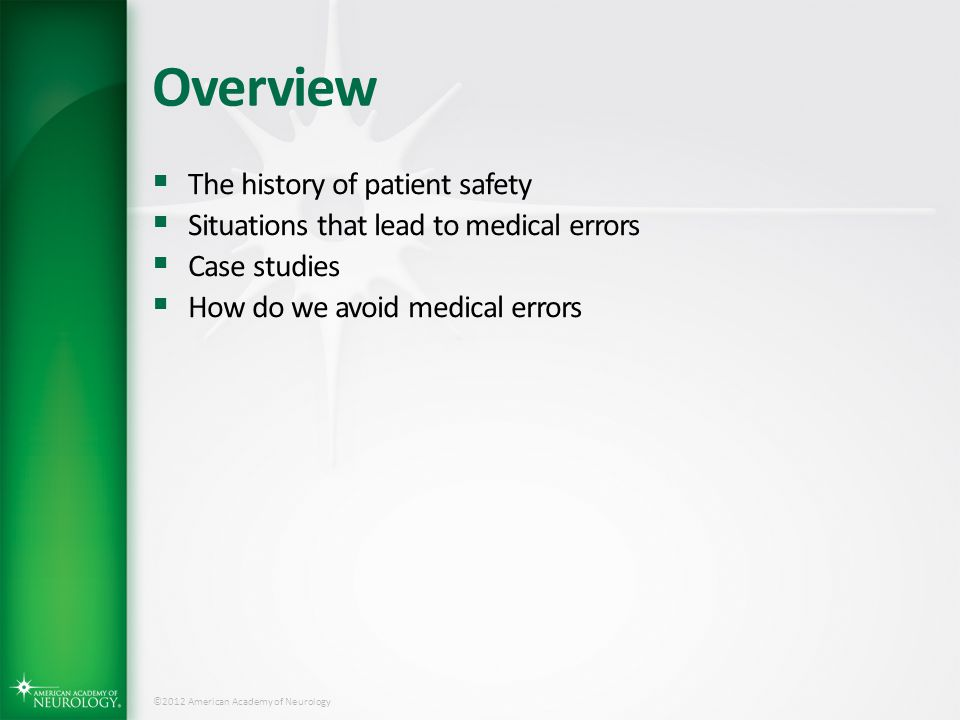 Overview The history of patient safety