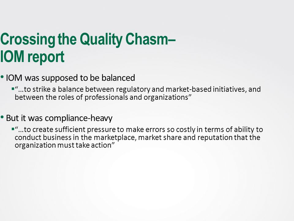 Crossing the Quality Chasm– IOM report