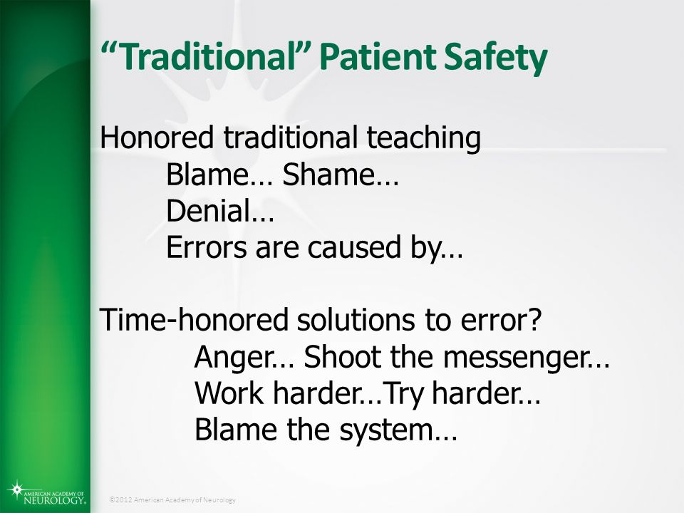 Traditional Patient Safety
