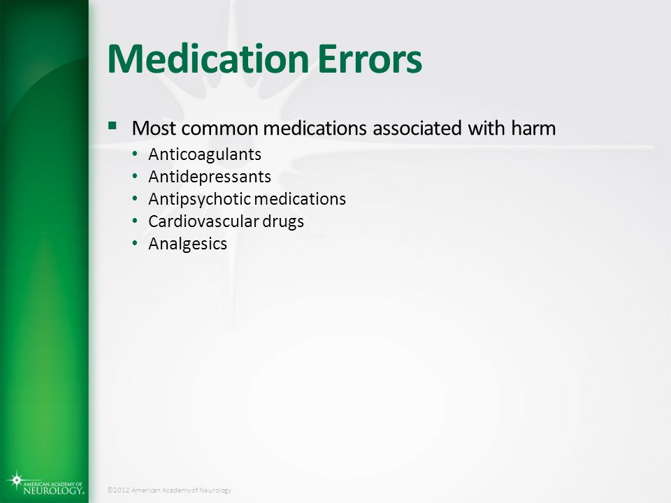 Medication Errors Most common medications associated with harm