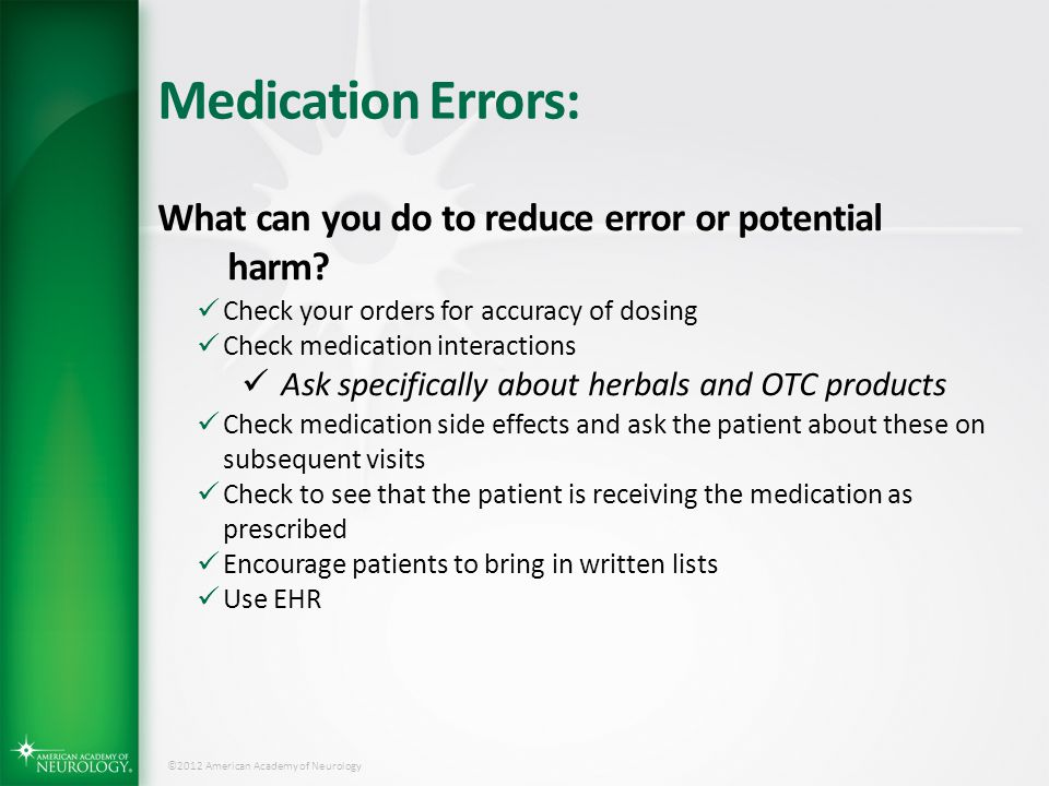 Medication Errors: What can you do to reduce error or potential harm