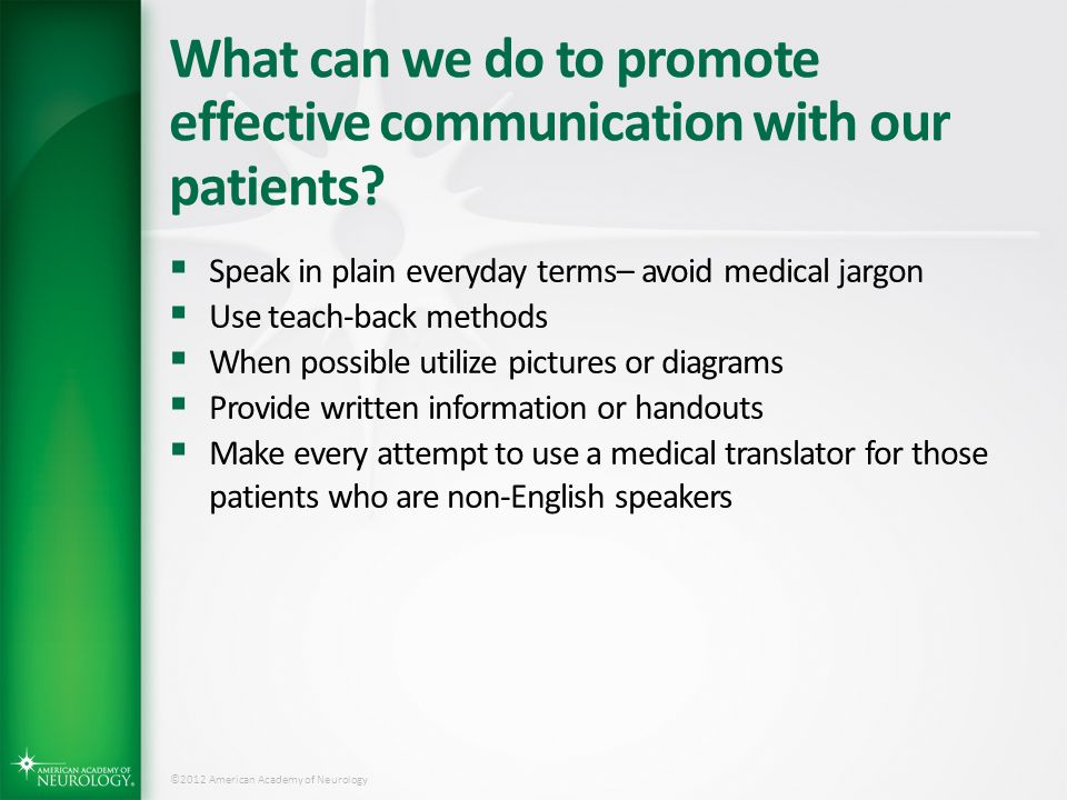 What can we do to promote effective communication with our patients